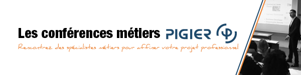 Participez aux CONFERENCES METIERS PIGIER